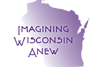 Imagining Wisconsin Anew